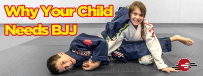 Why Your Child Needs Brazilian Jiu Jitsu